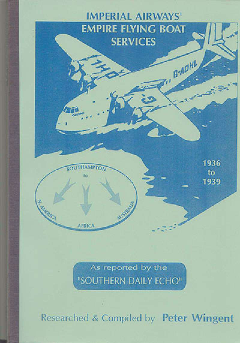 """(Reference Material) """"Imperial Airways Empire Flying Boat Services 1936-1939"""", Peter Wingent, pb 1997.  A4 softback,175pp, containing 344 reports from the Southampton 'Southern Daily Echo' between 1936-39 presented in chronological order, 17 maps of the Empire routes, and four separate check lists for the Imperial Airways Africa, India/Australia, and Trans-Atlantic services, and the Pan American Trans-Atlantic service. Southampton is the city where Imperial Airways established its UK flying boat terminal. A valuable reference for those wishing to pursue this area of study. Furthermore each check list offers an ideal format upon which to base a new flying boat collection. Now available at a fixed price of £35 +p/p."""