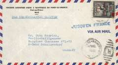 "(Haiti) Air cover from 'Societe Anonyme Usine a Manteque de Port au Prince' to Germany, no arrival ds, franked  1950 air 1g50c surch on 1g35 black, fine strike uncommon square lettered green/blue ""Jusqu'en France"" hs, see p17 McQueen. Day and month of postage illegible."