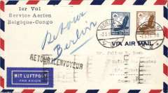 "(Belgian Congo) First OFFICIAL Germany acceptance for the Belgian Congo via the regular Sabena route, Berlin to Leopoldville, bs 13/3 via Paris 7/3, air cover franked 45pfg, canc Berlin C/L2 cds, blue three line ""1er Vol/Service Aerien/Belgique Congo"" cachet.  See German PO Communique No20, p179 which states that the first German 'official' mail for the Reggie Francaise route left Germany on 28/2, while the first 'official' mail for the Sabena route left on 7/3, which was actually the date of the second Sabena flight."