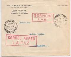 "(Bolivia) Stamp less official Lloyd Aereo Boliviano corner cover, flown internally from La Paz to Cochabamba, posted on arrival 9/4/32 cds, boxed red 'Servicio/LAB' and 'Correo Aereo/La Paz' hs's on the front, and large red ""Ecnomice Tiempo/Empleando El/Correo Aereo/LAB"" advertising cachet verso."