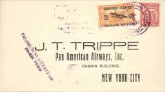 (Panama) Inaugural FAM 5, Colon to Miami, franked 2c National + 25c air,canc Agencia Postal Colon cds, bs New York 15/2, violet two line 'Panamerican Airways Inc/Primer Vuelo' flight cachet, printed cover addressed to JT Trippe, Pan Am AW Inc, New York.  Because USPOD had not authorised Panama mail it was neither backstamped at Miami, nor forwarded from there by domestic airmail. This notwithstanding, such mail is an imprtant part of FAM 5's inaugural history.