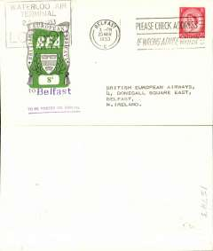 (GB Internal) First day BEA 8d crest in shield label, official cover flown London-Belfast, franked QEII 2 1/2d, 8d label tied by BEA London dated depart cachet, posted on arrival in Belfast.