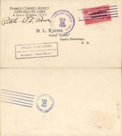 "(Cuba) West Indian Aerial Express, F/F  Santiago de Cuba to Santa Domingo, franked 1927 5c air canc, black boxed rectangular cachet inscribed ""Primer Viaje Aereo/Cuba. Haiti-Santo Domingo-Pto Rico/Aeroplano Santa Maria"", purple cds, b/s, special printed cover signed by pilot B L Rowe."