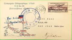 "(Haiti) New York Rio and Buenos Aires Airline, NYRBA, first southbound dispatch, Port au Prince to San Juan, bs 7/3, printed souvenir airmail cover with map of route, franked 50c air, blue double circle ""Premier Vol NYRBA"" cachet, blue two line  ""Par Avion/ Via Nybraline"" hs."