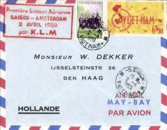 (Vietnam) KLM, F/F Saigon to Amsterdam, no arrival ds, airmail cover franked $6 50, red boxed four line flight cachet.
