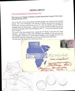 (GB External) Imperial Airways, first airmail England to Africa, London to Butiabia, b/s 12/3, via Kampala 9/3, official 'blue map' souvenir cover, franked 7d, canc London FS/Air Mail cds. Overflown to Kampala due to interruption caused by engine trouble at Juba, see Air Mails of British Africa, Baldwin, p28. Written up on album leaf with map of route.