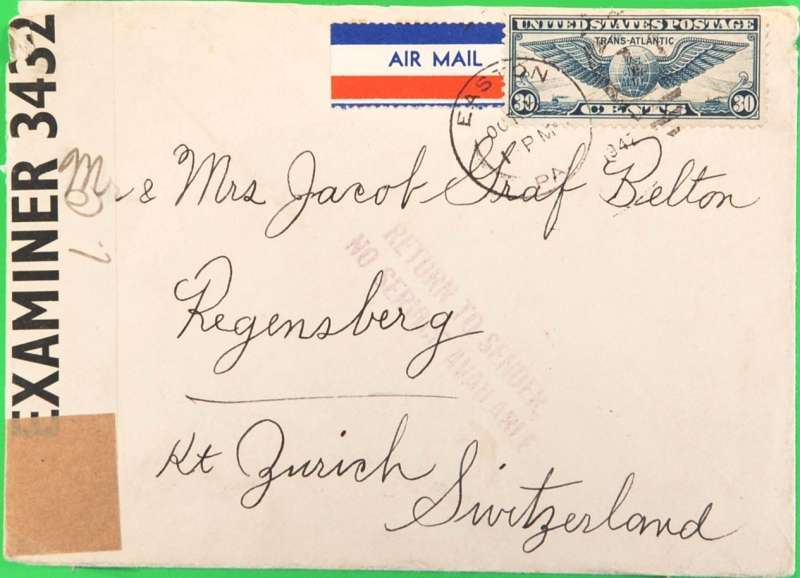 """(United States) """"Air Mail Service Not Available"""", censored WWII air mail from USA to Switzerland, plain cover franked 30c air, tying par avion etiquette cancelled Easton PA/Oct ** 1942 ds, violet two line """"Return to Sender/No Service Available"""", sealed black/white OBE 3432 Bermuda censor. This letter eventually arrived back in USA 9 months later, bs New York/Jul 7/1943 cds. Nice WWII trans Atlantic item. day of postage not legible."""