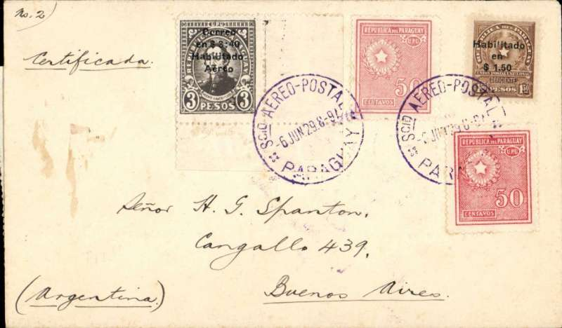 (Paraguay) Asuncion to Buenos Aires, bs 7/6, flown on the Compagnie Aeroposta Argentina Asuncion-Buenos Aires service, registered (label) overpaid cover franked $1.50 postage, $1.00 registration and $3.40 airmail instead of $2.85, canc violet red 'Sco Aereo Postal/6Jun 29/Paraguay' cds, violet 'Certificados Exterior/Asuncion' clock face ds verso. The Feb 26, 1929 $3.40 issued to  pay the airmail rate to Europe was used instead of $2.85.