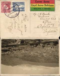 (Bolivia) Lloyd Aereo Boliviano/Syndicato Condor, inauguration of the international airmail service between Bolivia and the rest of the world, F/F La Paz to England, no arrival ds, B&W PPC of La Paz, franked 15c ordinary (postcard) and 50c airmail, canc Correo Aereo/La Paz cds, special black Bolivia-Brazi circular flight cachet, special black/red/yellow/green LAB etiquette issued for this flight and rated a great rarity by Mair. While LAB was dev eloping its routes within Bolivia, Syndicato Condor was doing the same in Brazil. The two routes met up on 30/7/1930, thus completing a service from the West Coast to Europe. Social mail carried on this flight is difficult to find.