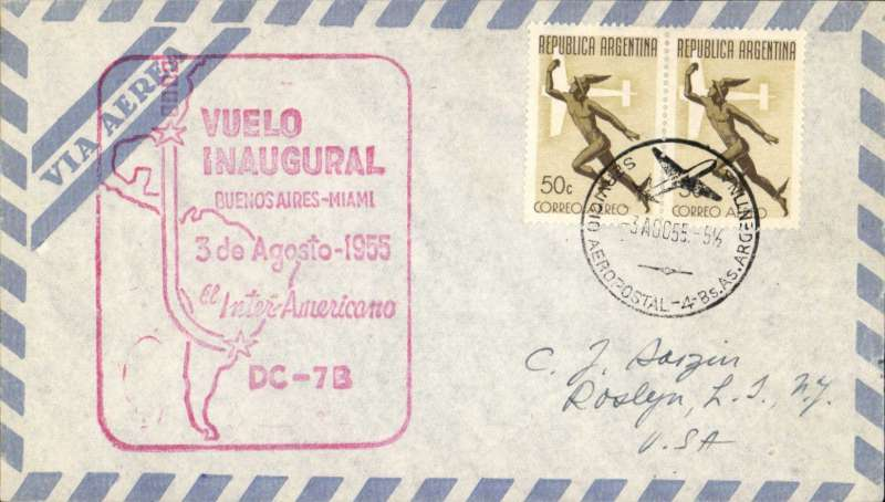 "(Argentina) Pan Am, F/F Buenos Aires to Miami, bs 4/8, fine strike red boxed flight ""3 de Agosto 1955/El Inter-Americano"" flight cachet, airmail cover franked 100c, canc Buenos Aires/Argentina/Servicio Aeropostal/3 Ago 55' cds."