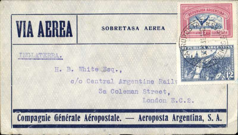 (Argentina) Compagnie Generale Aeropostale, Buenos Aires to London, no arrival ds, blue/grey CGA company cover franked 12c postage, $1.08 airmail (airmail rate to Europe 18c per gram), canc 'Servicio Aeropostale/Buenos Aires' cds, carried on the South America/-Europe service. Note use of Argentina's first airmail stamps to pay the 18c rate (x6) to Europe via West Africa. CGA to Natal then by fast 'Aviso' from Natal-Dakar, then flown Dakar-Toulouse by Aיropostale.
