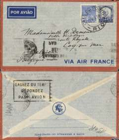 (Brazil) Cover from Rio de Janeiro postmarked July 22, 1938 to Coq-sur-Mer (Belgium) with an incomplete Paris transit b/s. Crossed the South Atlantic from Natal to Dakar on July 26th in the Farman 2200 ?Ville de Montevideo? with Rouchon as pilot and a crew of 4. Nice Air France envelope printed in Brazil. The regular full-air service between Dakar (Senegal) and Natal (Brazil) began on 6/1/36 after 32 experimental return flights between 1930 and 1936.