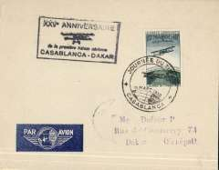 (Morocco) 25th anniversary of the Casablanca-Dakar first flight, cover postmarked Casablanca 11 March 1950 and addressed to Dakar with arrival b/s March 15th. Special airmail stamp issued for the occasion. The late arrival date shows that this cover was not flown. It was in 1925 that the first airmail between Casablanca (Morocco) and Dakar (Senegal) was flown by Latיcoטre.