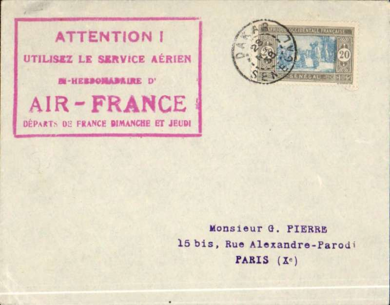 (Senegal) Cover postmarked Dakar March 28, 1938 to Paris (no b/s). Large handstamp advertising bi-weekly airmail service by Air France between Senיgal and France. This cover franked with only 20 centimes probably travelled by ship and not air. Scott90.