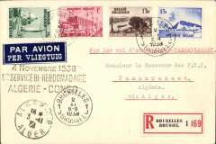 """(Belgium) Air Afrique, first acceptance of mail from Belgium for carriage on the S.A.T.T. service to to Tamanrasset, Algeria, bs 13/11, via Algiers 3/11 and Aoulef 5/11, registered (label) card franked 4F 60, black three line """"4 Novembre 1938/1 ier Service Bi-Hebdominaire/Algerie-Congo"""", dark blue/white airmail etiquette. A scarce item in fine condition. One for the specialist."""