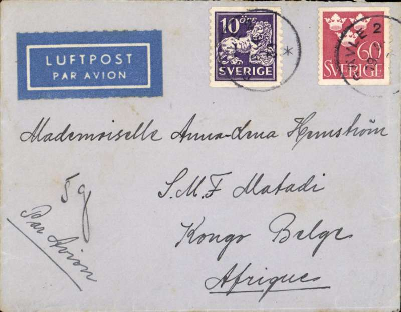 (Sweden) Misionary mail to the Congo, Gavle to Matadi, bs 28/4, via Leopoldville 26/4, plain etiquette cover franked 70 ore, ms 'Par Avion' and '5g'.