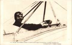(Ephemera) B.C. Hucks in the seat of his Bleriot Monoplane, and signed by him verso, unused B&W PPC. Following his demonstration flights in the north of England early in 1913, he carried out the series of flights advertising the product of the Robert Sinclair Tobacco Company Ltd and, subsequently he trained purposefully to fly upside-down. His career ended when he was killed in the First World War.