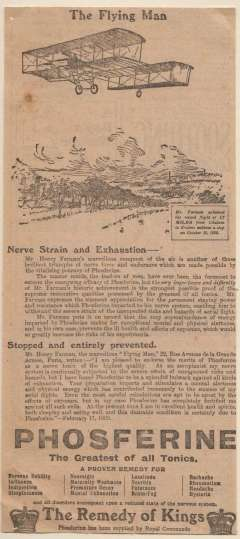 (Ephemera) Mr Henry Farman's non stop record flight of 17 miles from Chalons to Reims in France on the 30th of October 1908, original cutting from the Weekly Dispatch April 4, 1909. Sponsored by Phosferine 'The Greatest of All Nerve Tonics'