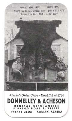 (Ephemera) Alaska's oldest store, promotion card 10x6cm advertising Donnelley and Acheson, estab 1796. A 1958 calendar on one side and B&W photo with technical details verso. of two trappers with Kodiak bear hide 12ftx11ft caught in 1953 verso. Not airmail but evocative.