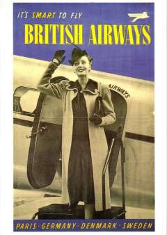 """(Ephemera) British Airways, """"Paris-Germany-Denmark-Sweden"""", attractive unused reproduction  PPC taken from an original 1938  blue/grey/yellow poster , showing well dressed air stewardess on steps of BA plane with """"Its Smart to Fly British Airways"""" and  logo."""