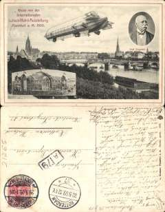 (Ephemera) Graf Zeppelin, ILA Frankfurt 1909, special Internationalen Lufchiffahrt-Ausstelung sepia/pink PPC, pub. L. Clement, Franfurt, showing head and shoulders inset of Count zepelin, Zeppelin montage, exhibition hall and view of city, posted Frankfurt 29/9/1909, arrived Rotterdam 30/9/1909. Interesting text, in German. Illustrated in Vol 6.11 of the Zeppelin Newsletter.