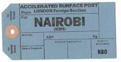 (Ephemera) Unused blue/black GB PO International mail bag tag for accelerated surface post from London Foreign Section to Nairobi, sections for Date of Despatch, Airport of Transhipment, and Airport Destination NBO.