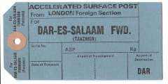 (Ephemera) Unused blue/black GB PO International mail bag tag for accelerated surface post from London Foreign Section to Dar es Salaam FWD, sections for Date of Despatch, Airport of Transhipment, and Airport Destination DAR.