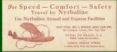"""(Ephemera) New York, Rio, and Buenos Aires Line, NYRBA, an original 22x10cm red/cream ink English language souvenir blotter showing a NYRBA 'Commodore' 16 flying boat 'Rio de Janero' in flight, together with """"For Speed-Comfort-Safety/Tavel by Nyrbaline/Use Nyrbaline Airmail and Express Facilities"""" text and the company New York, Rio and Buenos Aires addresses. The  'Rio de Janero' was involved in the fiirst of three crashes along NYRBA's inaugural route. Illustrated p xiv """"NYRBA's Triple Crash and Outlaw Flight Covers and Its Postal Marking"""", Grigore J.Jnr."""