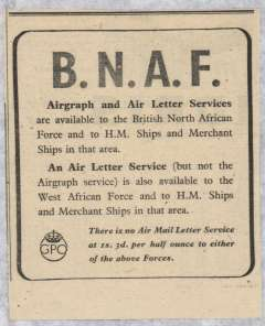 """(Ephemera) WWII official GPO notice re availability of Airgraph service to British Forces in North Africa and HM Ships in that area, and air letter (not airgraph) service to West African Force and HM Ships in that area, original newspaper cutting, 4x4"""". Precursors of the Airgraph service were the cessation of flights across Europe to Cairo and the Middle East after the fall off France in 1940, and the entry of Italy into the war and, with the onset of the 'Blitz' in late 1940 and early 1941, the need to expedite the carriage of mail to boost the morale of troops serving in ME and India."""
