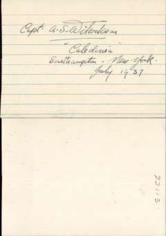 """(Ephemera) Signature of Captain A. S. Wilcockson on card 11x7cm, also """"Caledonia, Southampton-new York, July 1937"""" in the same hand. July 15, 1937 the Imperial Airways' Caledonia, a Short Empire Class flying boat, under the command of  Captain A. S. Wilcockson left Foynes for Botwood.  It landed July 6, 1937 at 7:36am.  This marked the beginning of transatlantic commercial flights."""