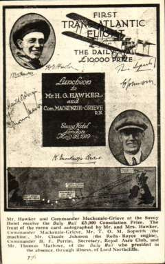 (Ephemera) First Atlantic Flight, Daily Mail £5,000 consolation prize, original B&W PPC showing front of menu card autographed by Mr and Mrs Hawker, Commander Mackenzie-Grieve et al, mailed from Thurso 25/5/1929 to Francis Field, Sutton Coldfield. On May 18, 1919 ? Harry Hawker and Lieutenant Commander Kenneth Mackenzie-Grieve attempted a non-stop Atlantic crossing but were forced to ditch their aircraft only 2,253 km (1,400 miles) after leaving Newfoundland. London's Daily Mail newspaper awarded them a prize of £5,000 for their attempt anyway.