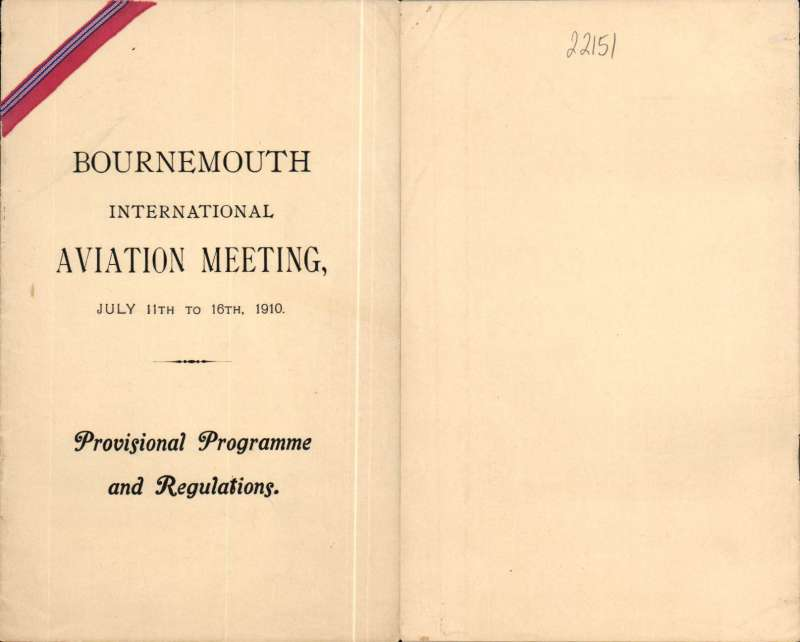 (Ephemera) Bournemouth International Aviation Meeting, July 11th to 16th, 1910, black/cream provisional programme and regulations, 14x22cm, 12pp, inc details of, and rules relating to, prizes, and general and special regulations. A truly scarce item in fine condition.