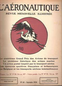 (Ephemera) L'Aeronautique Magazine, #64 September 1924, 24pp, 31x24cm, fascinating articles on the Fourth Grand Prix of Aircraft Manufacturers, the aircraft industry in Poland and Roumania, trans Saharan flight, etc, and many adverts and illustrations including a picture taken from a Spanish navy plane flying over Mount Teide, Teneriffe. In French.
