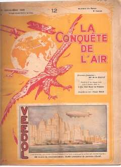 (Ephemera) La Conquete de L'Air, December 18, 1928, published by L'Aero Club Royal de Belgique, 125pp, 29x22cm, fascinating articles on the role of the King and Queen of Belgium in aviation,  Darcy Greig's flight, Sabena's routes and services in Europe, a detailed report of Sabena's routes and services in the Congo, Compagnie du Chemin de Fer du Bas-Congo au Katanga, etc, and many adverts and illustrations. In French.