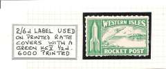 (Ephemera) Zucker's experimental rocket flights between Scarp and Harris, in Hebrides, 28th July 1928, 2/6d green label for use on printed rate covers, unmounted mint