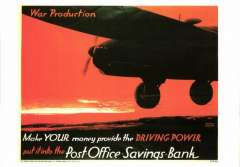 (Ephemera) A Night Bomber Taking Off, wartime poster issued for display in Post Offices, reproduction colour PPC advert for Post Office savings.