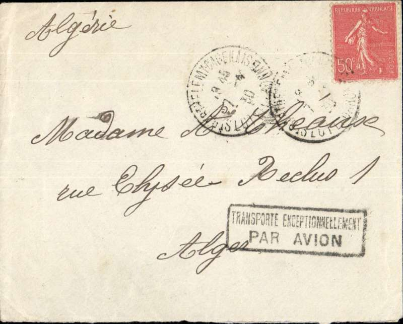 "(France) Early airmail, Paris to Algeria, plain cover franked 50c at surface rate, nice strike black framed ""Transporte Exceptionellement/Par Avion"". These marks were used to justify the exceptional transport by air of letters for which this service had not been requested (ordinary postage), but which had been attached to bags insufficiently filled with letters routed by air. A nice one for the exhibit. Selling for £30-£60 on Ebay."