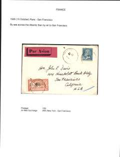(France) Early airmail, Paris to San Francisco, no arrival ds, plain cover correctly franked 1F50 overseas postage and 2F airmail surcharge. By sea across the Atlantic to New York, then US internal air service to San Francisco.