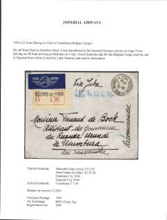 (France) Imperial Airways, France to Begian Congo, bs Usumburua 7/7/, via Marseille Gare Avion 23/6, Juba Sudan Air Mail 30/6, Dodoma 4/7 and KIgoma 5/7, registered (label) cover ms 'Via Juba', correcty franked (verso) 1F50 overseas postage, 8F (2F per 5g) airmail surcharge and 2F registration canc Bourg en Visa cds. Written up on exhibition page with account of the route taken, and the ordinary and airmail surcharge rates which were applied to that item. The cover is very fine with particularly clear cancellations.