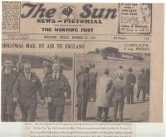 (Ephemera) First Christmas Mail by Air from Australia to England, front page of the Melbourne Sun, November 17, 1931 showing four memorable pictures of this flight - The Southern Sun on the ground at Essendon;  R. Boulton, relief pilot, GU Allan, pilot and LM Callaghan, wireless operator leaving the plane;  an interior view looking towards the pilot's seat; and a head and shoulders picture of Air Commodore Kingsford Smith.
