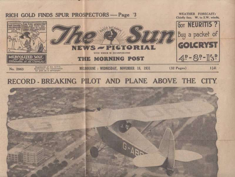 (Ephemera) Original front page Melbourne 'The Sun' newspaper, November 18, 1931 record England to Darwin flight showing Butler in his Comper Swift flying over Melbourne, also inset head and shoulders picture of  Air Commodore Kingsford Smith welcoming Butler on his arrival from Sydney,