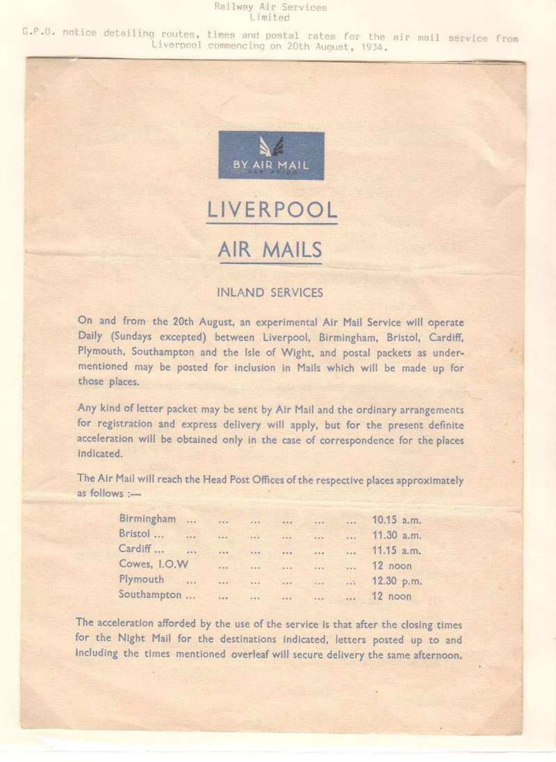 (Ephemera) Railway Air Services, GPO notice giving rotes, times and postal rates for the airmail service from Liverpool beginning 20/8/1934, 1pp, 24x18cm.
