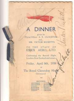 (Ephemera) Menu for a Dinner, given April 8th, 1938, by F/O A.E.Clouston and Mr Victor Ricketts to celebrate their Record Flight London-New Zealand and return, signed by A.E.Clouston, and Victor Ricketts and his wife Dorothy. A super item for the exhibit.