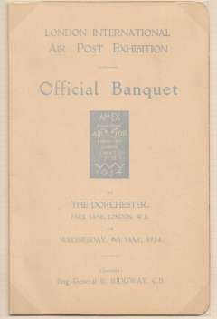 (Ephemera) The London International Air Post Exhibition 1934, menu of the official Apex banquet held at the Dorchester, Park Lane, London on Wednesday May 9th 1934.