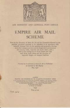 (Ephemera) Empire Air Mail Scheme 1937,  Air Ministry / GPO white paper 13 pages containing proposals for the operation and development of air transport services over the Empire air routes to India, Australia and South Africa. Fine condition.