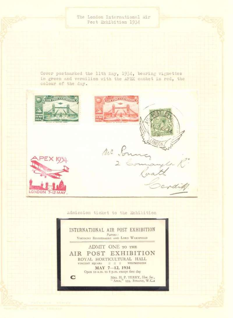 (GB Internal) APEX cover, 11th May, 1934, bearing green and vermilion vignettes with red APEX cachet, the colour of the day. Also an Admission Card for One. Both in fine condition and neatly mounted on album leaf.
