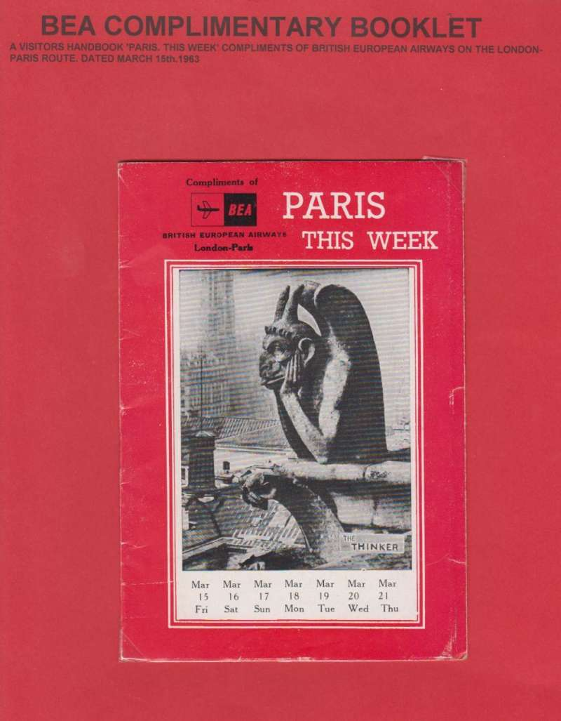 (Ephemera) BEA visitors handbook 'Paris This Week' complimentary booklet issued on the London-Paris route March 15th, 1963, 30pp, 18x12cm.