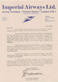 (Ephemera) Imperial Airways Ltd, Airway Terminus, Victoria Station, London, a letter written on dark blue on cream headed company notepaper, signed by the Managing Manager and dated 1 July, 1933, sent on the first regular London-Calcutta service as a souvenir of its inauguration. Mild horizontal and vertical (2) folds, otherwise fine.  See image. London-Calcutta is rarely seen. Image.