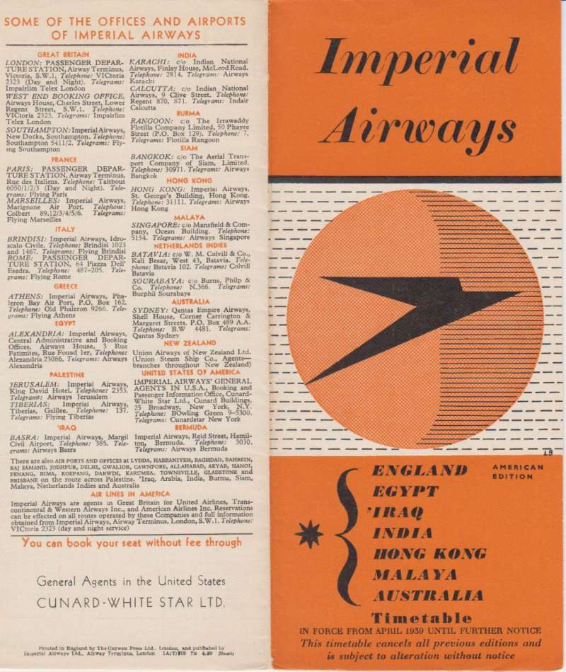 (Ephemera) Imperial Airways timetable for the England- Egypt- Iraq- India- Hong Kong- Malaysia- Australia service published April 1939, 40 x 40 cm folding into eight 20x20cm pages containing fares, excess luggage and freight rates for 150 + connections on that route, departure and arrival times from the main points of call and days of service run by Imperial flying boats on the England -Egypt- India- Australia service and on the England- Egypt- India flying boat/land plane service, and on  the  Diana class land planes Bangkok- Hong Kong service, and ditto for all the return journeys. A wealth of information in fine condition. Image.
