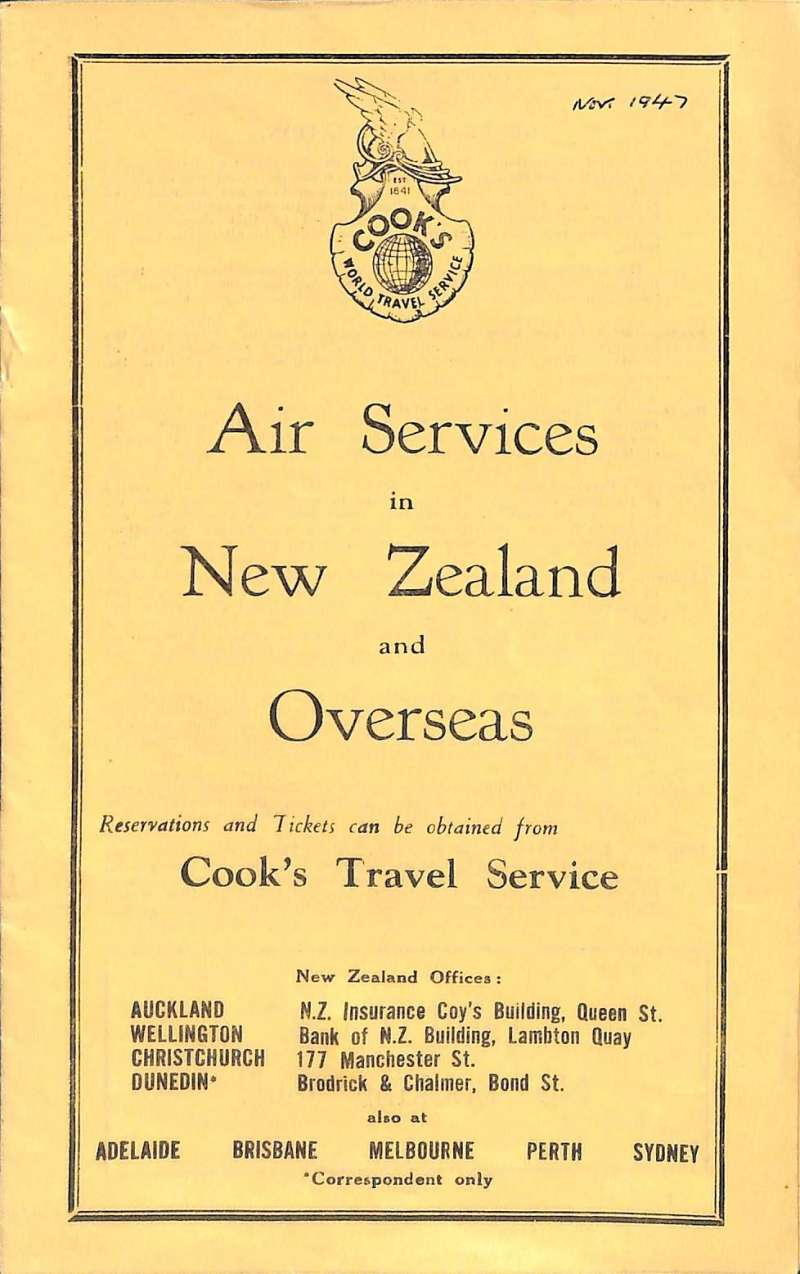 (Ephemera) Air Services in New Zealand and overseas, detailing  depart and arrival times and fares for all internal services, for overseas Auckland-Sydney-London;  Auckland-Vancouver; and Auckland-San Francisco, A5, 12pp, pub November 1947.